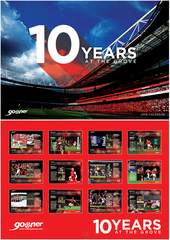 Gooner 2016 Calendar: 10 Years at The Grove