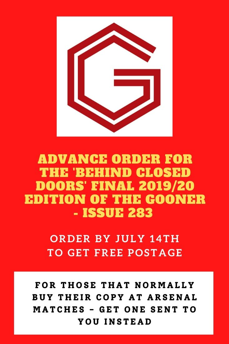 Advance Orders Gooner Issue 283 (Behind Closed Doors Edition) UK