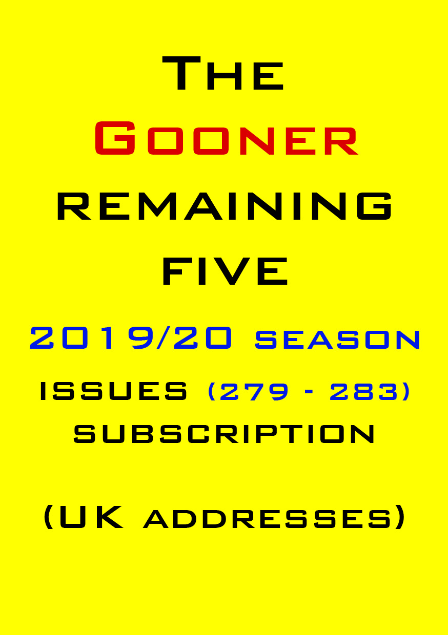 1c. The Gooner! - 5 remaining 2019/20 issues subscription UK