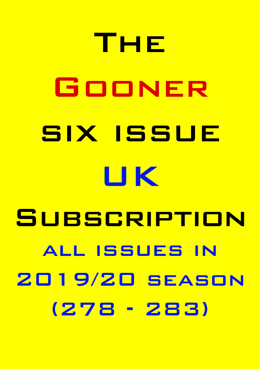1c. The Gooner! - 2019/20 six issue subscription UK