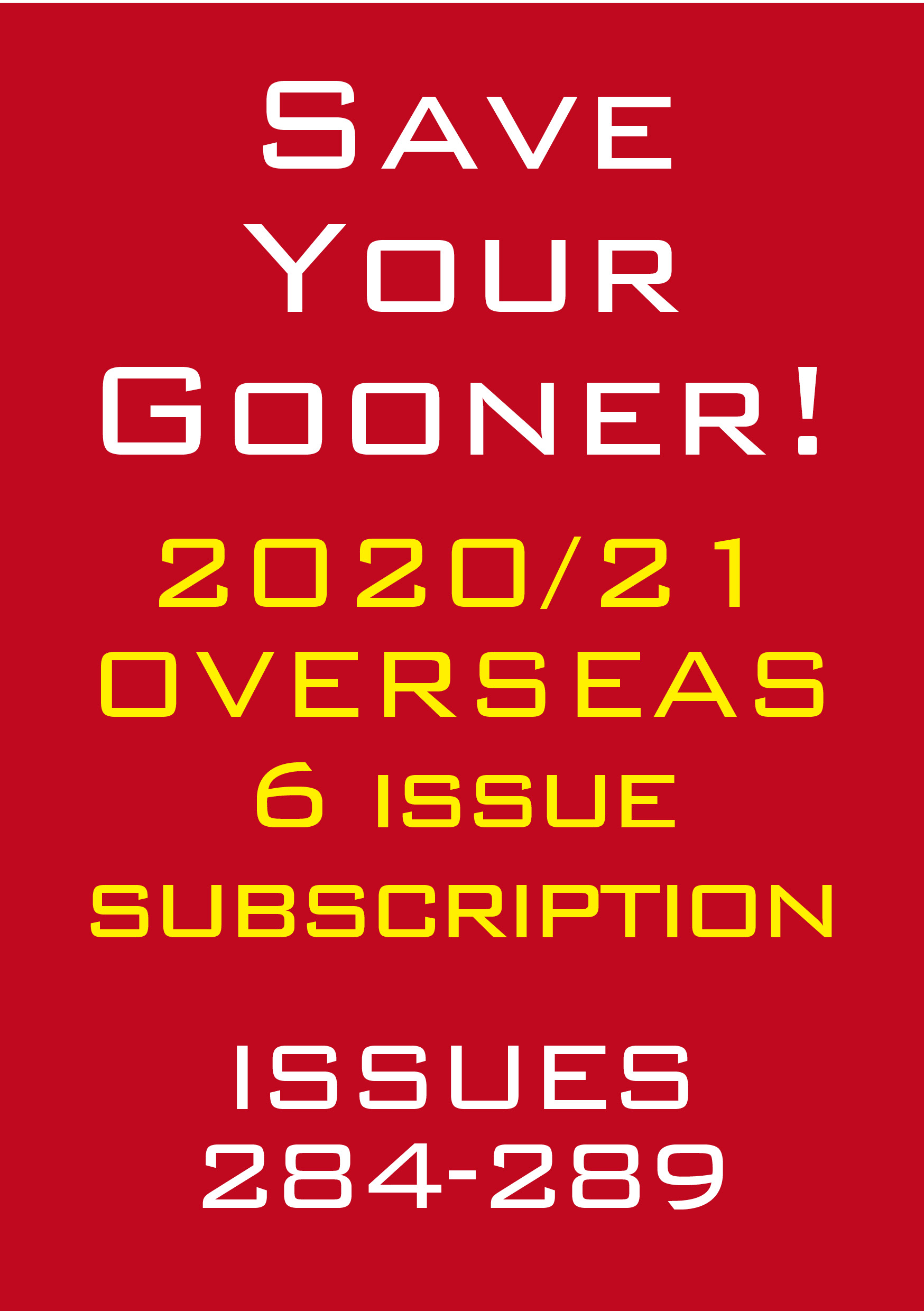 Save The Gooner 2020/21 subscription (Overseas)