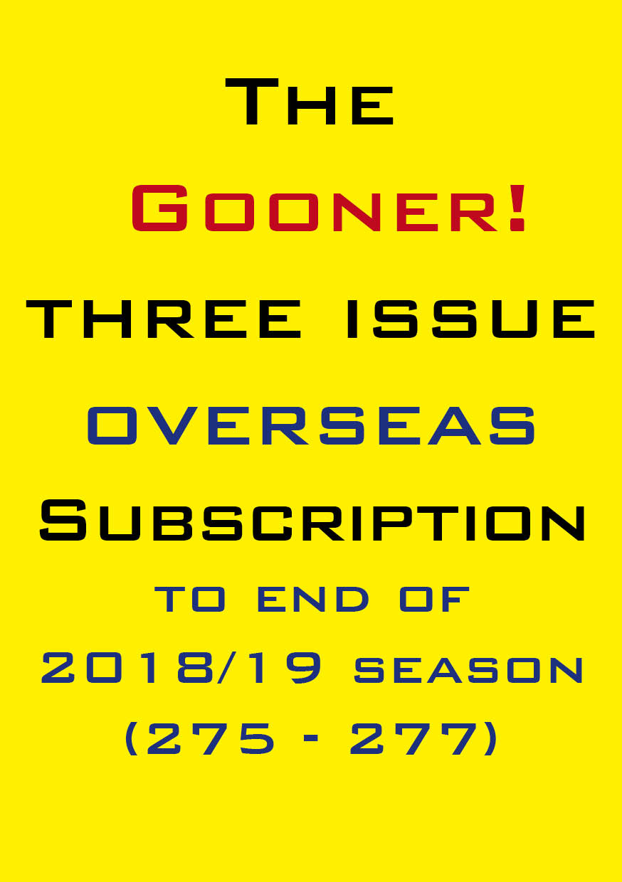 1d. The Gooner! - 3 remaining 2018/19 issues subscription Abroad