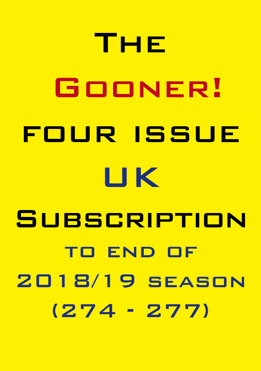 1a. The Gooner! - 4 remaining 2018/19 issues subscription UK
