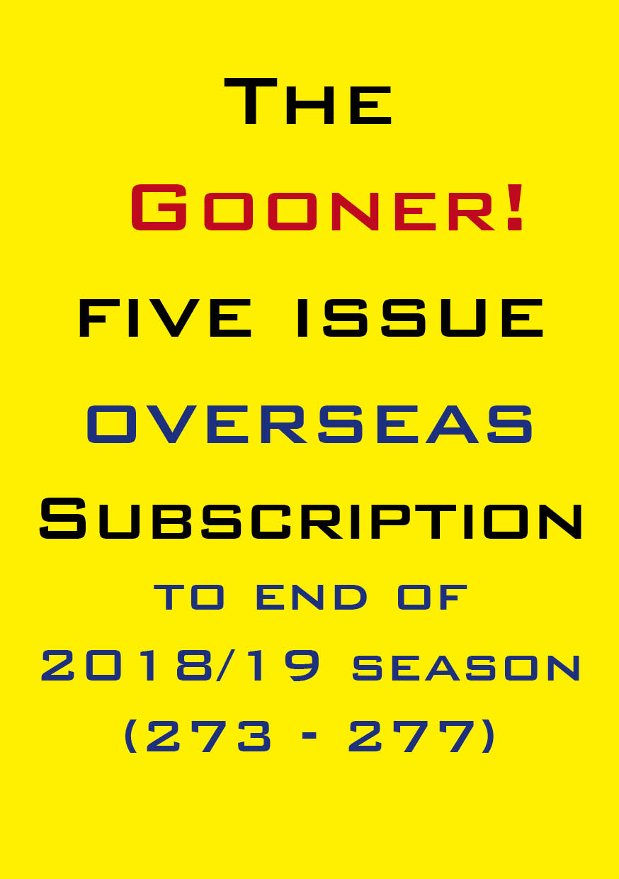 1b. The Gooner! - 5 remaining 2018/19 issues subscription Abroad