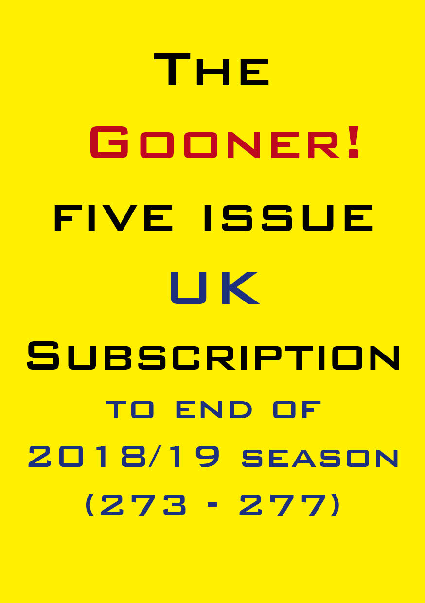 1a. The Gooner! - 5 remaining 2018/19 issues subscription UK
